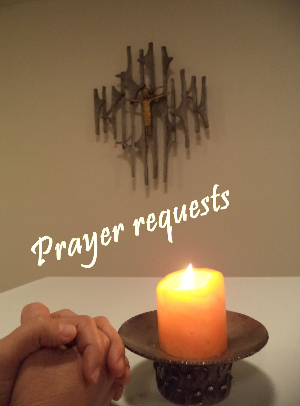 Prayer requests.